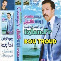 Ecouter Oumguil Mustapha 2016: Khoutroud a tenna Miyghab Oumddakl et d'autres albums de la musique Amazigh sur Izlan.Fr Musique Amazigh, Radio & Chat. khoutroud