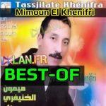 BEST OF MIMOUN EL KHENIFRI IZLAN.FR mimoun elkhnifri mimoune khnifri