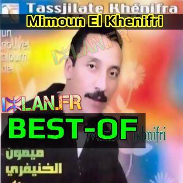 BestOf Mimoun El Khenifri