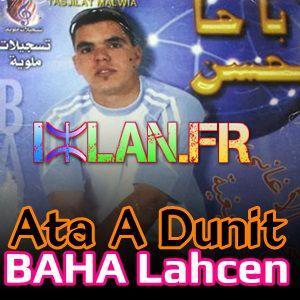 Bahha baha lahcen ata a dunit sur www.izlan.Fr