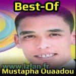 Best Of Mustapha Ouaadou ou3dou sur izlan.fr