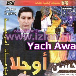 Oujla Yach Awa