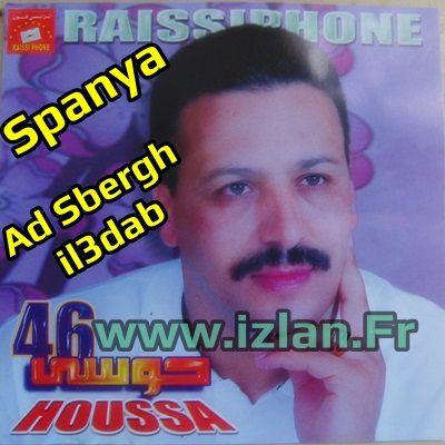 Houssa 46 - Ad sbergh il3dab izlan.Fr Ecouter l'album Spanya de Houssa 46 et d'autres albums de la musique Amazigh sur www.Izlan.fr le grand portail de la musique amazigh, Radio & Chat. lkharij