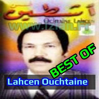 Lahcen ouchttine best of sur izlan.Fr best of ouchtaine lahcen ouchttine ochttine 2016