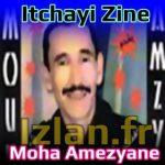 Moha Amezyane Itchayi zine www.izlan.fr