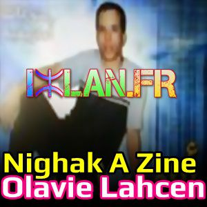 Olavie Lahcen Ahidous Moderne Nighak A Zine Ah sur www.izlan.Fr