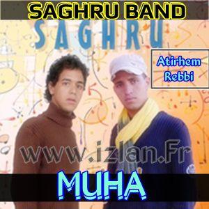 Saghru band Muha Riru Rirou grad ifassen ulak smah ulac smah izlan.Fr Saghru band Muha izlan.Fr Saghru band 2016 nbarek olarbi nba saghro band saghrou band mellaab khalid olarbi 2016