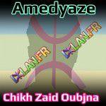 chikh zaid oubjna sur www.izlan.Fr