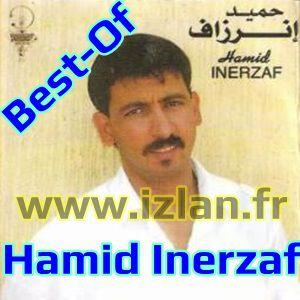 hamid inerzaf best-of hamid inerzaf inrzaf 2016 best of souss musique amazigh souss sur izlan izlan.Fr
