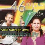 houssa 46 adak safrgh awa Ecouter l'album Adak safrgh de Houssa 46 2016 et d'autres albums de la musique Amazigh sur Izlan.fr le portail de la musique amazigh, Radio & Chat