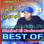 khalid el badraoui best of el bedraoui www.izlan.Fr