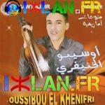 oussibou mustapha 2015 2016 oussibo lkhnifri lakhnifri 2016 iniyas inyas iniyas tikht noumarg tahidoust ossibo khenifra atlas musique amazigh 2016 sur izlan