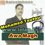 toutou mohamed izlan.Fr Ecouter l'album Awa Magh de Toutou Mohamed 2016 et d'autre albums de la musique amazigh sur www.Izlan.fr musique amazigh, Radio & Chat. toutou lakhnifri el khenifri 2016 toto lekhnifri izlan.Fr