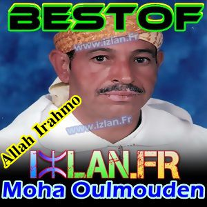 Oulmouden Moha Best-Of