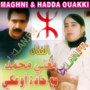 Hadda Ouakki & Mohamed Maghni (Mghni) Iche3li Wafa Gwul
