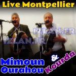 MIMOUN OURAHOU et KOURDA LIVE MONTPELLIER SUR IZLAN.FR