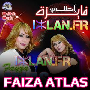 faiza atlas fayza atlas Mani L3ahd Mani L3zazite amazigh musique izlan.Fr