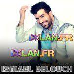 ismael belouch ismail smail belouch amdah amazigh izlan.Fr