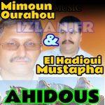 mimoun ourahou et mustapha el hadioui ahidous atlas tislit sur izlan.fr