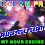 Moulay Noureddine 3edli Slam 3dli slam izlan.fr my nourdine