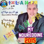 moulay nourdine my noureddine koulchi illa 21015 MOULAY NOUREDDINE kolchi yella sur izlan.fr