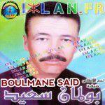 said boulmane sa3id boulman Said BOULMANE tawa l3anzite sur izlan.Fr tawl3nzite
