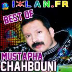 BESTOF CHAHBOUNI best of mustapha best of chahbouni chahboni 2015 2016 musique amazigh atlas loutar lwatra amazigh chhbouni chahboni sur izlan.Fr