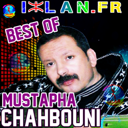BESTOF CHAHBOUNI best of mustapha best of chahbouni chahboni 2015 2016 musique amazigh atlas loutar lwatra amazigh chhbouni chahboni sur izlan.Fr