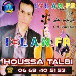 houssa talbi housa talbi 2016 2015 hossa attalbi housa ttalbi el hajeb najm elhajeb musique amazigh izlan
