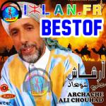Ali Chouhad Archach 2016 best of Ali chohad archachen 3li chouhad 3li chohad mp3 musique amazigh souss chelha music souss 2016 sur izlan.fr