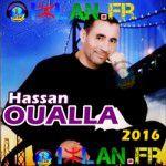 HASSAN OUALLA ecouter hassan ou3alla ou3lla musique amazigh sur izlan.Fr amazigh atlas 2016