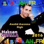 HASSAN OUALLA hassan ou3lla ou3alla Awdid Awena Righ Awdid awnna righ 250