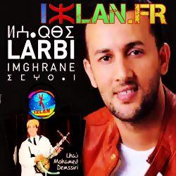 larbi imaghrane laarbi imaghrane larbi imghrane l3arbi imaghrane 2016 L3ar Nga Winnoun sur izlan.Fr izlan 2016 music chelha amazigh souss 2016