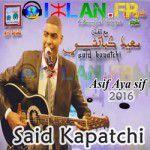 said kapatchi musique amazigh atlas sa3id kapatchi sur izlan.Fr said kapachi 2016 music amazigh