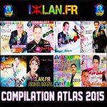 Compilation 2015 Atlas V1 cocktail musique amazigh 2015 amazighiyates 2015 2016 top 10 musique atlas amazigh volume 1 250 izlan 2015 Izlan.Fr