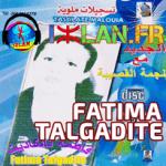 Fatima Talgadite 2016 - Fadma Talgadiyt 2016 فاطمة تالكاديت atima-talgadite-sur-izlan.Fr-fatima-talgadite-2016-talgadiyt-2016-talgadite-2016-wawmana-musique-amazigh-atlas-2016-izlan-amazigh-2016