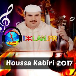 houssa kabiri best of kamanja housa kbiri izlan musique amazigh izlan.Fr kabiri 2017 kbiri houssa 2017 ah Tarbat dayddour zman tahidouste kamanja atlas 2017 izlan amazigh