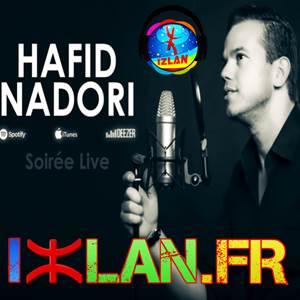 Hafid Nadori 2017 musique rif 2017 izlan.fr musique amazigh 2017