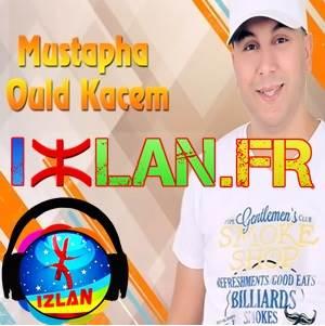 mustapha oul qacem album Hibagh chem izlan.fr 2017