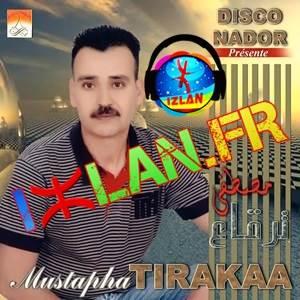 mustapha tirakaa album Orino yechar izlan.fr 2017