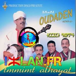 oudaden tamimt alhayat album 2017 izlan.fr