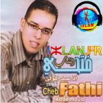 Cheb Fathi 2017 izlan.fr