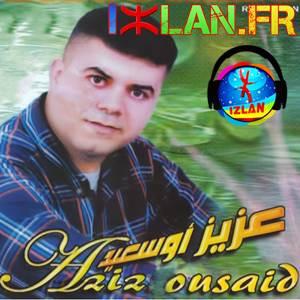 Aziz Ousaid Zin Ya Zin 2017 Izlan.fr