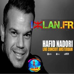 Hafid Nadori 2017 Concert Amsterdam izlan.fr