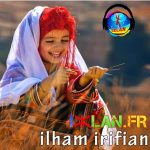 Ilham Irifian 2017 Aya Wani Youyaran izlan.fr