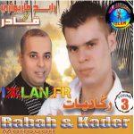 Rabah Mariouari & Kader Reggadiate 2017 izlan.fr