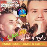 Rabah Mariouari & Kader Yawyit Agharabo 2017 izlan.fr