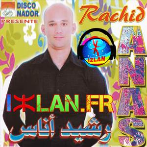 Rachid Anas Ajighcham Ayama Wahdam 2017 Izlan.fr