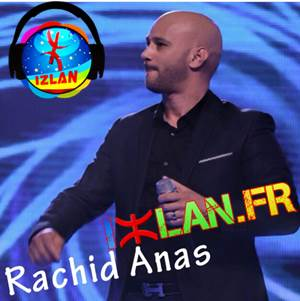 Rachid Anas Marahba 2017 Izlan.fr