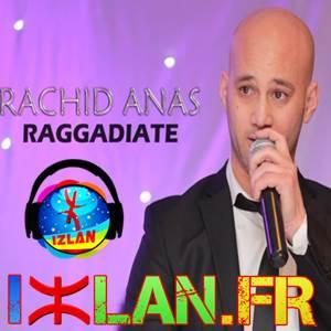 Rachid Anas Raggadiate 2 2017 Izlan.fr